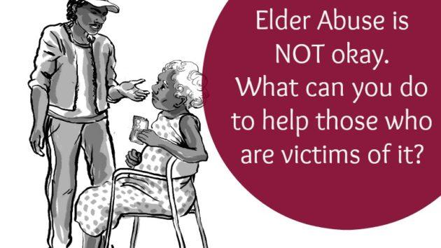 Elder Abuse is not ok