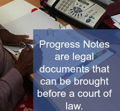 Client file or progress notes can be used in a court of law.