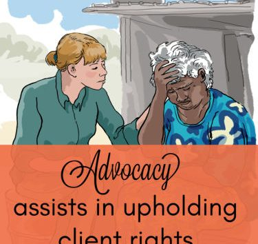 Advocacy upholds client rights