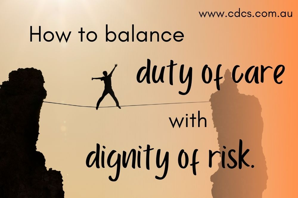 """Silhouette of a man balancing on a tightrope strung across two rocky outcrops, with the text """"How to balance duty of care with dignity of risk."""""""