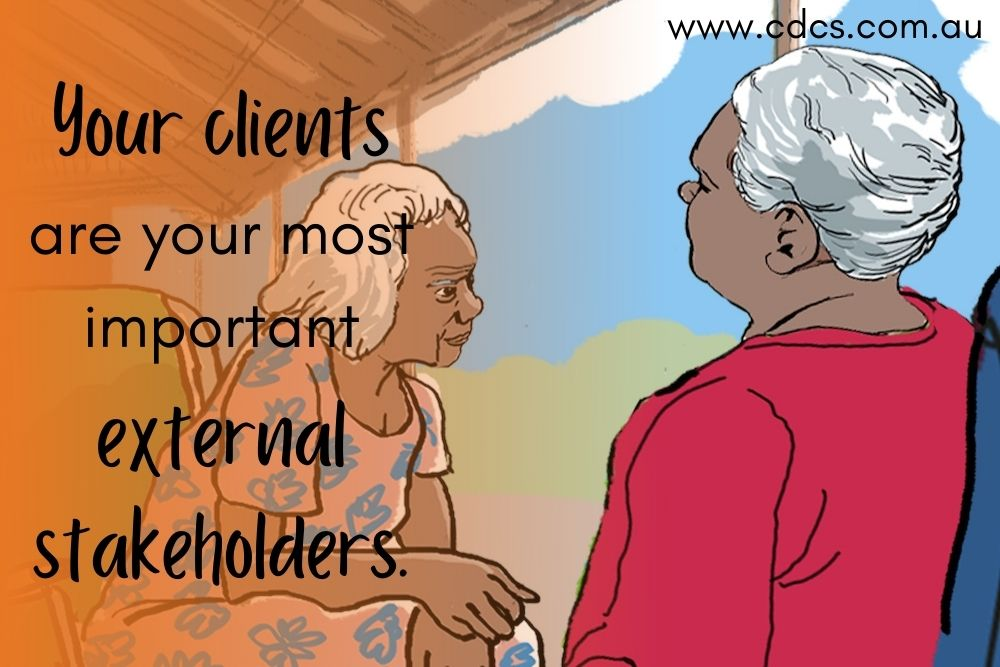 """An illustrated image of two indigenous women sitting down with the words: """"Your clients are your most important external stakeholders."""""""