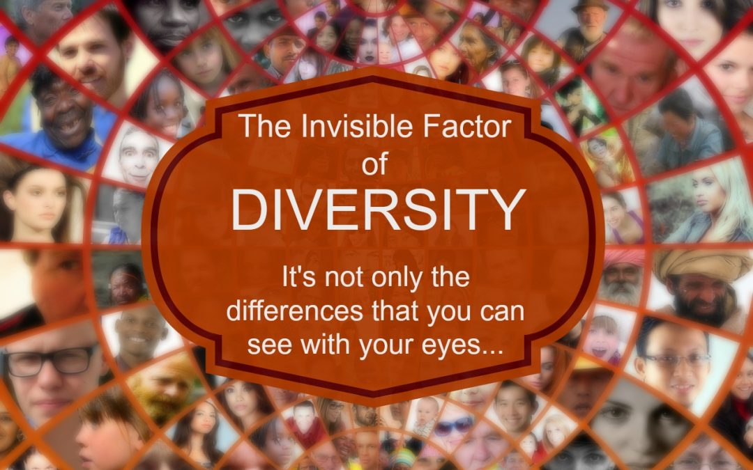 Diversity – the 'Invisible' Factor