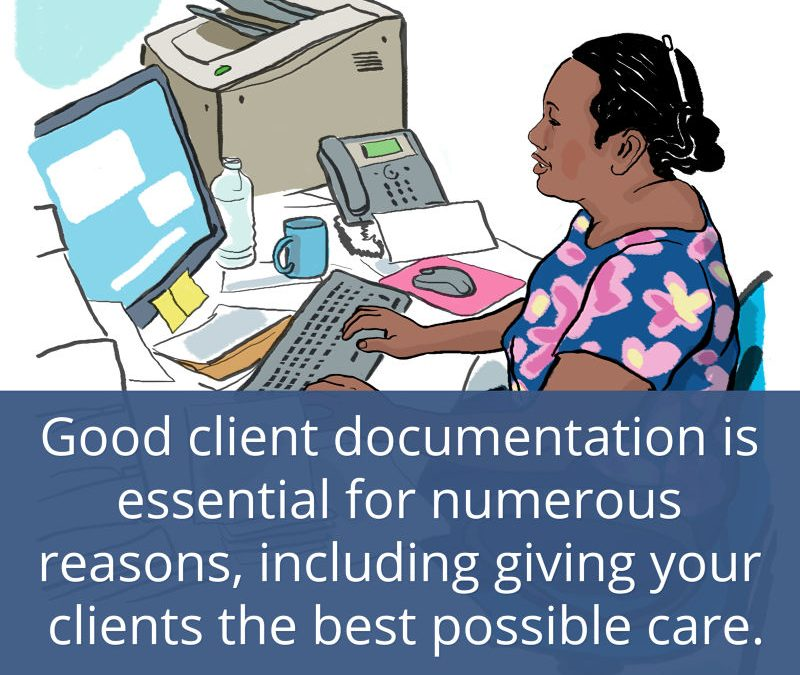 8 Reasons Why Client Documentation is Important in Aged Care