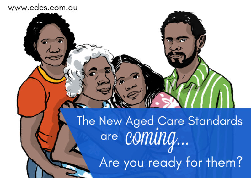 Why Do We Need New Aged Care Standards?