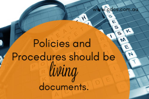 policies and procedures should be living documents