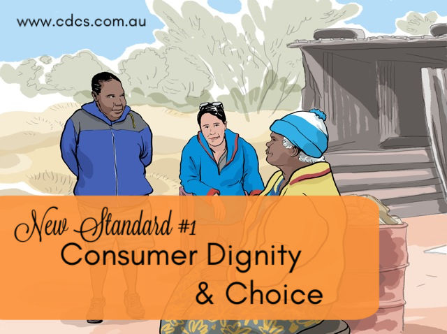 'What About Me?' – Consumer Dignity & Choice | New Aged Care Standard #1