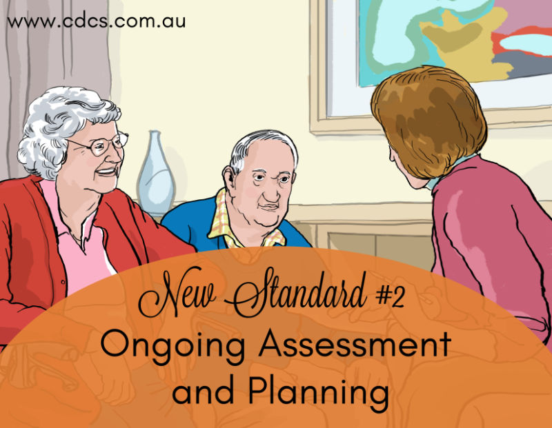 'We're All In This Together' – Ongoing Assessment and Planning | New Aged Care Standard #2