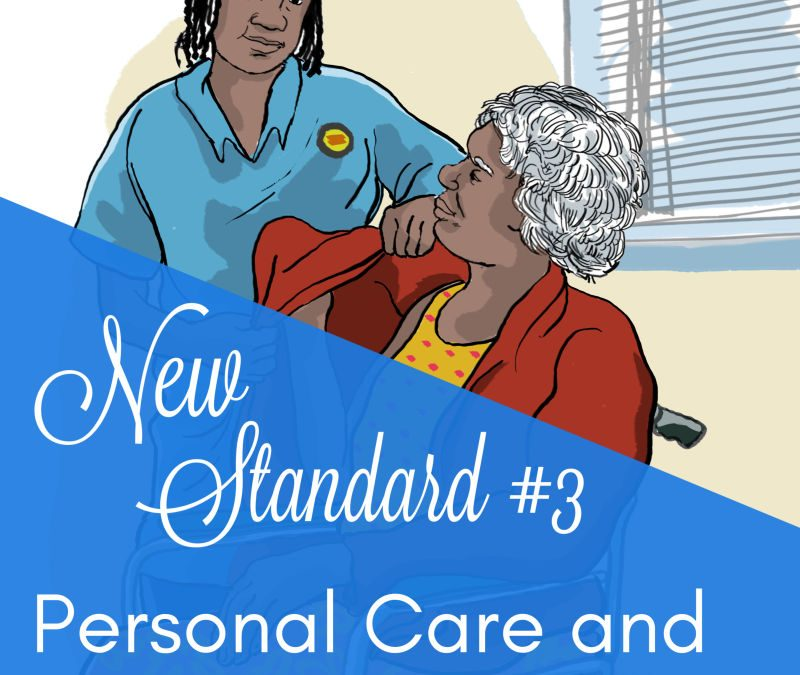 'Stand By You' – Personal Care & Clinical Care | New Aged Care Standard #3