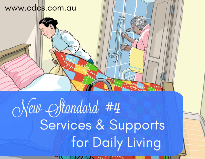 'Help me get my feet back on the ground' – Services & Supports for Daily Living | New Aged Care Standard #4