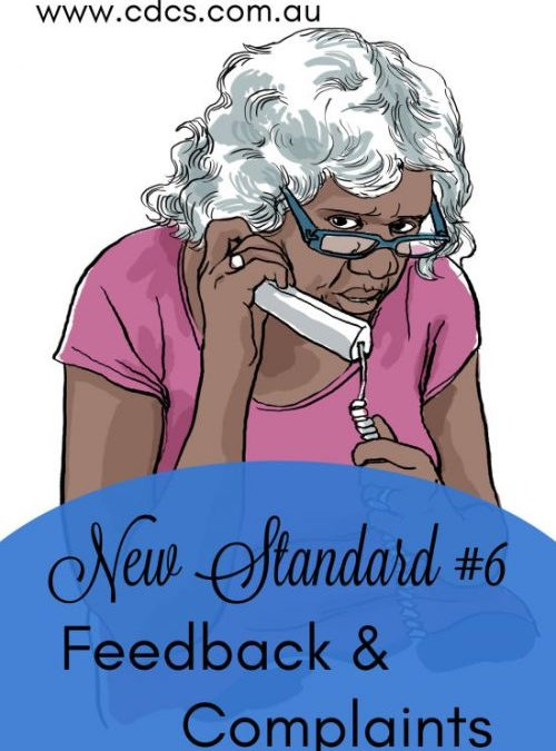 'Who Ya Gonna Call?' – Feedback & Complaints | New Aged Care Standard #6